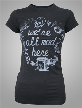 We're all mad here alice in wonderland tshirt by junk food