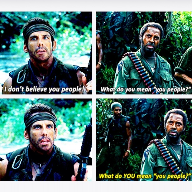 Tropic Thunder. yup i agreed love this prt. and of course Tom Cruise.
