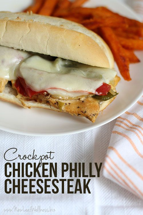 Crockpot Chicken Philly Cheesesteak.  This is an easy, delicious, and family-friendly meal.  My husband liked it so much he ate the leftovers for lunch the next day.