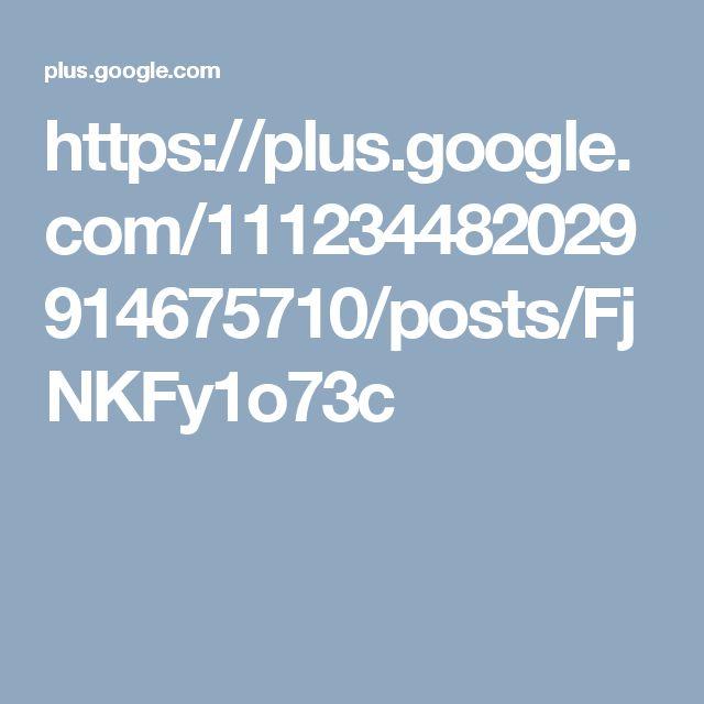 https://plus.google.com/111234482029914675710/posts/FjNKFy1o73c