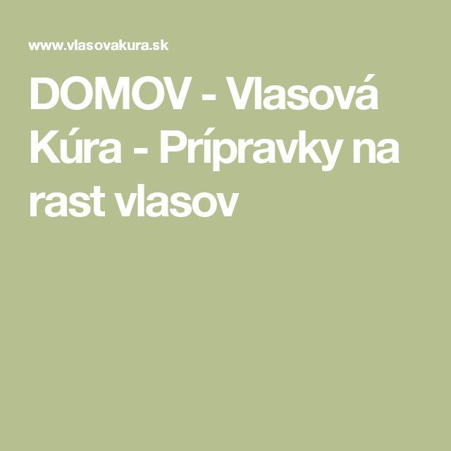 DOMOV - Vlasová Kúra - Prípravky na rast vlasov