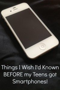 Things I Wish I'd Known Before my #Teens got #Smartphones!