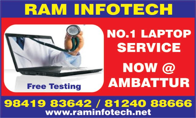 RAM INFOTECH - NO.1 laptop service center in chennai.: RAM Infotech No.1 laptop service center NOW @ AMBA...