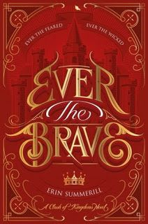 Welcome: Waiting on Wednesday: Ever the Brave