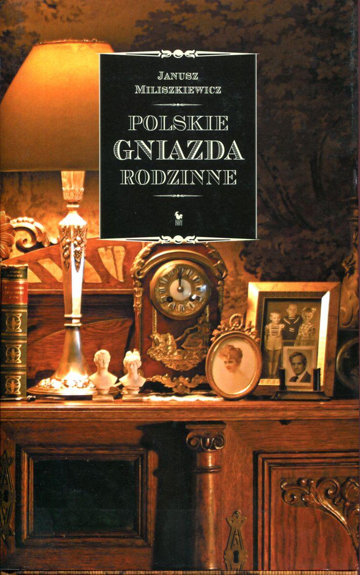 """""""Polskie gniazda rodzinne"""" Janusz Miliszkiewicz Cover by Andrzej Barecki Published by Wydawnictwo Iskry 2003"""