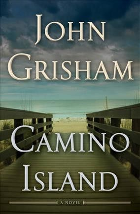 CAMINO ISLAND by John Grisham -- Publish Date: 6/06/17 -- Priceless F. Scott Fitzgerald manuscripts stolen in a daring heist; a young woman recruited to recover them; a beach-resort bookseller who gets more than he bargained for—all in one long summer on Camino Island.