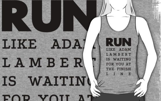 Name: Adam Lambert  Collection: RUN  Available as: tshirts, hoodies, stickers, mugs.