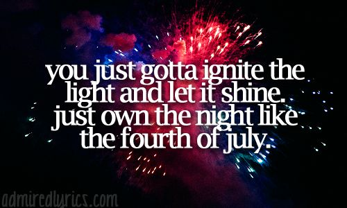 Firework - Katy Perry If I didn't get the band set up I would enter a singing competition if I get the courage  <3