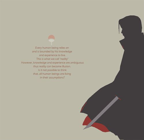 This quote makes my brain hurt. #itachi #naruto
