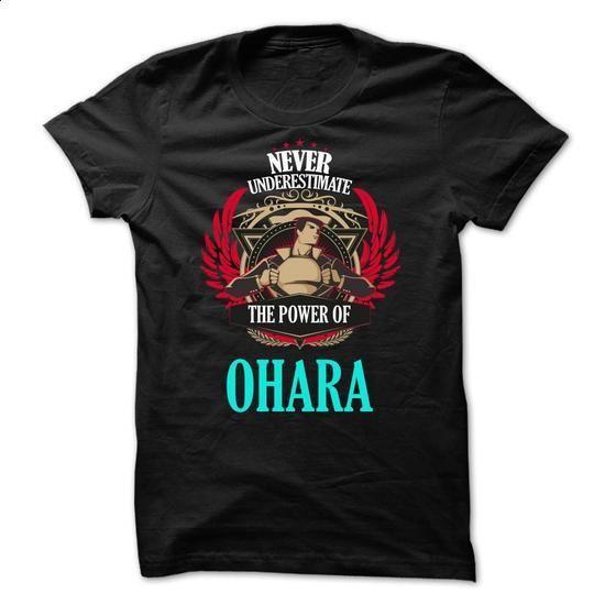 Never Underestimate The Power of OHARA Family TM001 - #school shirt #tshirt girl. ORDER NOW => https://www.sunfrog.com/Names/Never-Underestimate-The-Power-of-OHARA-Family-TM001.html?68278