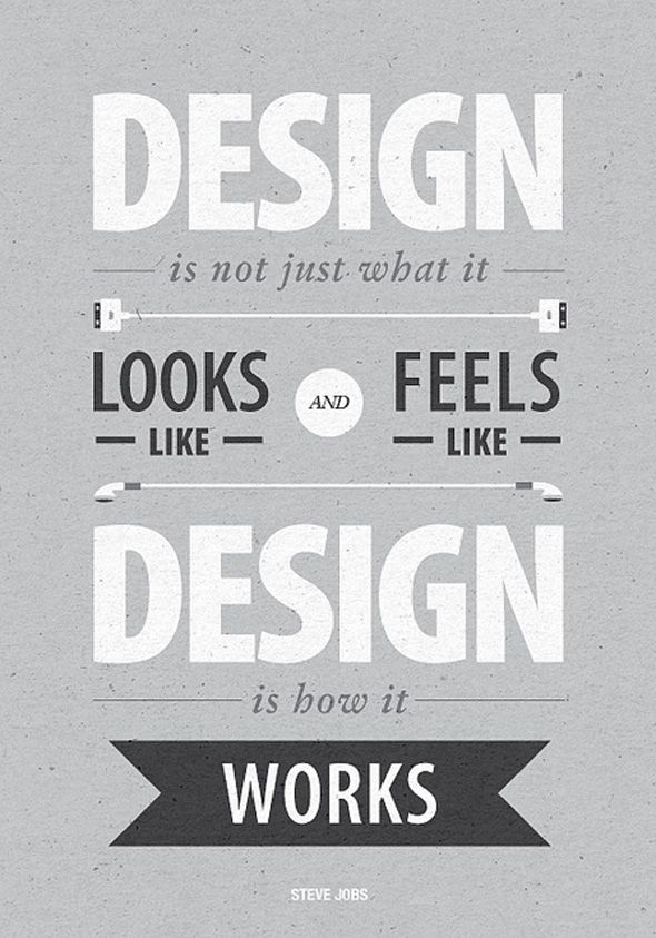 Swirling through our heads today...: Design Inspiration, Graphic Design, Stevejobs, Graphicdesign, Poster, Steve Jobs, Typography, Design Quotes, It Works