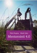 Kuvaus: Mentorointi kasvattaa jatkuvasti merkitystään yritysten sisäisen kehittämisen työkaluna ja tukee esimiehen työtä osaamisen kehittäjänä. Kirja luo kattavan kuvan mentoroinnista ja siitä, miksi ja miten mentorointia kannattaa järjestää yritysten kehittämisen välineenä ja miten sekä organisaatio että yksilö saavat mentoroinnista suurimman hyödyn irti.