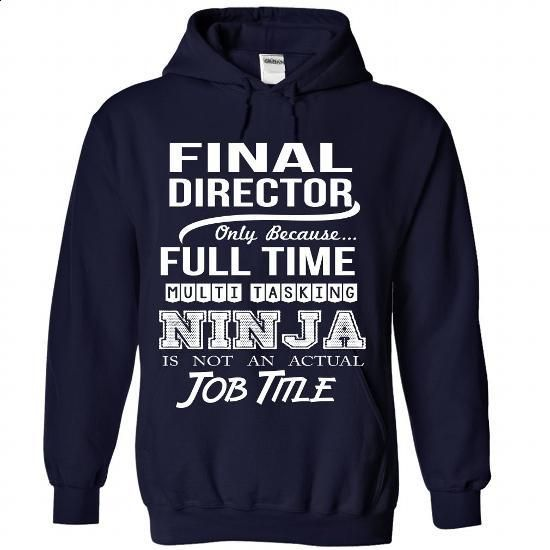 FINAL-DIRECTOR - Job title - #funny tshirts #dress shirts for men. GET YOURS…