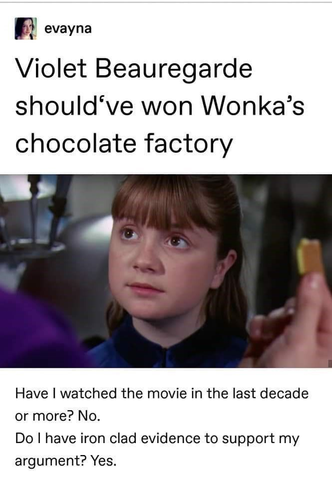 Tumblr User Shares Brilliant Theory For Why Violet Should Ve Won Wonka S Chocolate Factory Tumblr Funny Chocolate Factory Tumblr Users