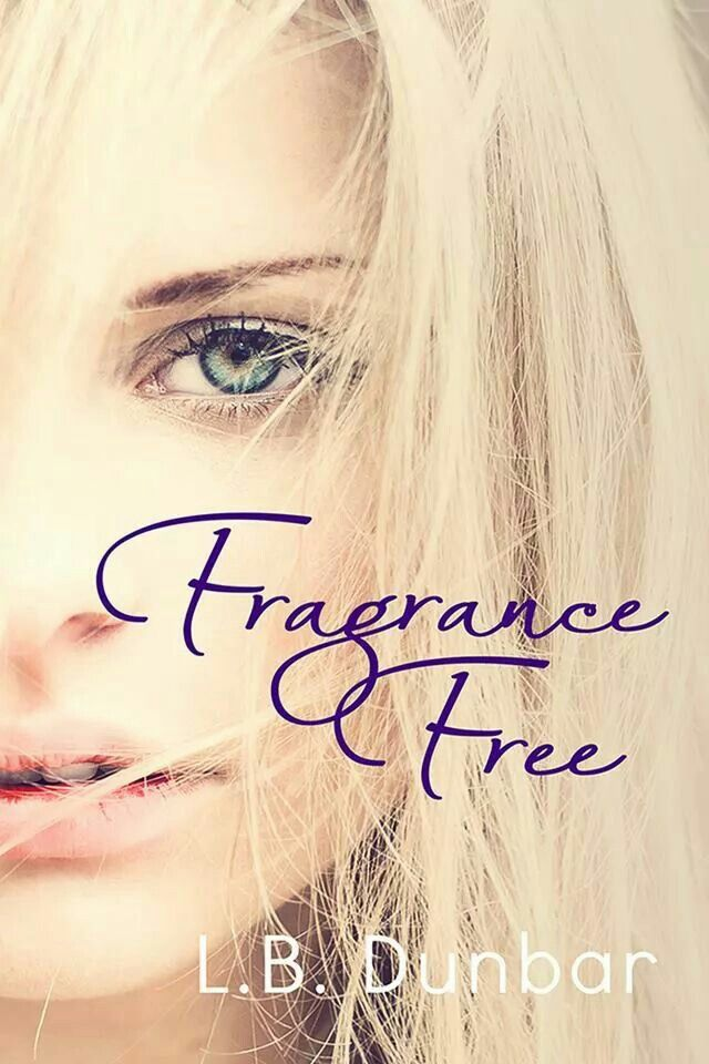 *Cover* Fragrance Free (Sensations Collection #3)