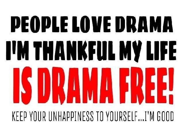 No More Drama Quotes. QuotesGram