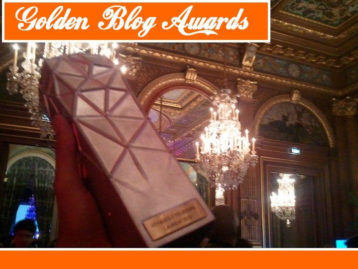 Compte rendu (d'un chanceux) : GOLDEN BLOG AWARDS 2012