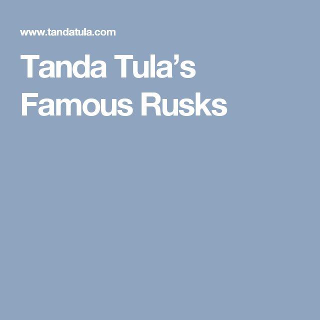 Tanda Tula's Famous Rusks