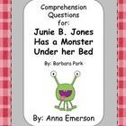 This is a packet of comprehension questions for each chapter of Junie B. Jones Has a Monster Under Her Bed by Barbara Park.  Here's what's inside: ...