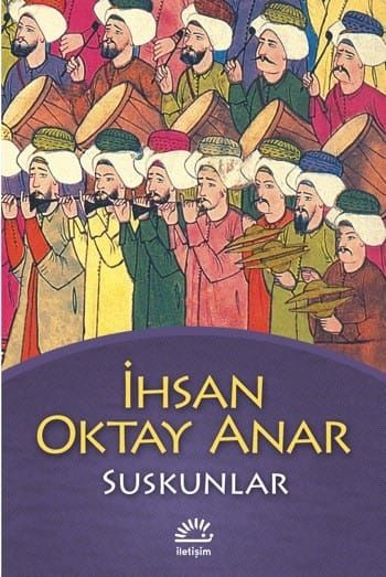 İhsan Oktay Anar, Suskunlar