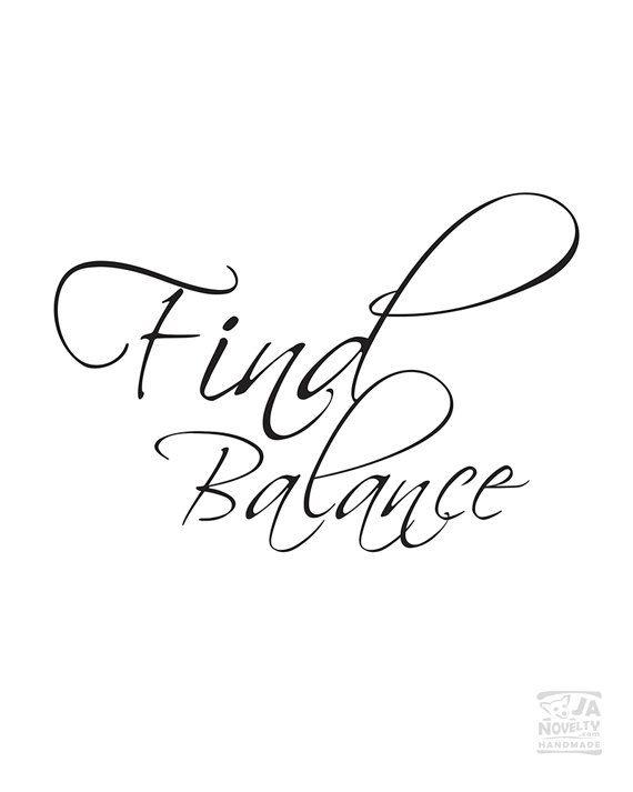 Find balance Print Find Balance Poster by JAnoveltyDeSign on Etsy