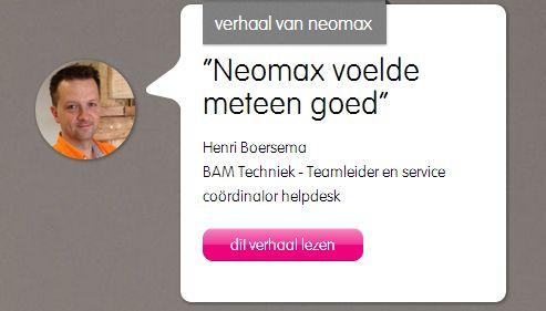 Henri vertelt over neomax als klant; 3xBLIJ. http://neomax.nl/3xblij/neomax-voelde-meteen-goed/