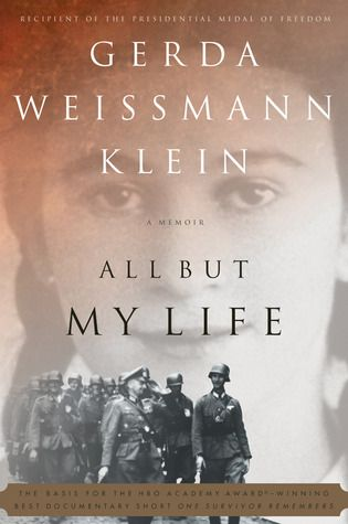 """All But My Life: A Memoir by Gerda Weissmann Klein. Pinner writes: """"From her comfortable home in Bielitz (present-day Bielsko), Poland to her miraculous survival and her liberation by American troops -including the man who was to become her husband - in Volary, Czechoslovakia, in 1945, Gerda takes the reader on a terrifying journey. Amazing memoir from a Holocaust survivor with a beautiful twist at the end! Gerda epitomizes the survivor."""""""