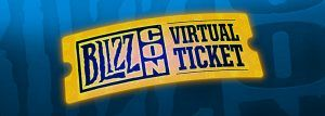 BlizzCon Virtual Ticket Now Available - Geek News Central The BlizzCon Virtual Ticket is available now in the Blizzard Shop in the Americans Europe Russia Australia New Zealand Taiwan Korea and Southeast Asia. Pricing and availability varies by region. It is a good option for people who are unable to attend BlizzCon in person.  For starters the Virtual Ticket unlocks live access to all the stages at BlizzCon 2017  and in addition to the game updates developer discussions and community…