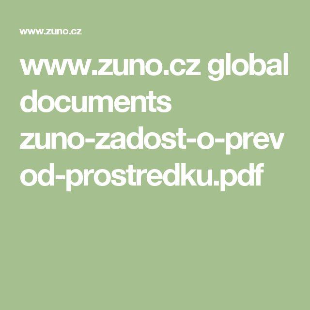 www.zuno.cz global documents zuno-zadost-o-prevod-prostredku.pdf