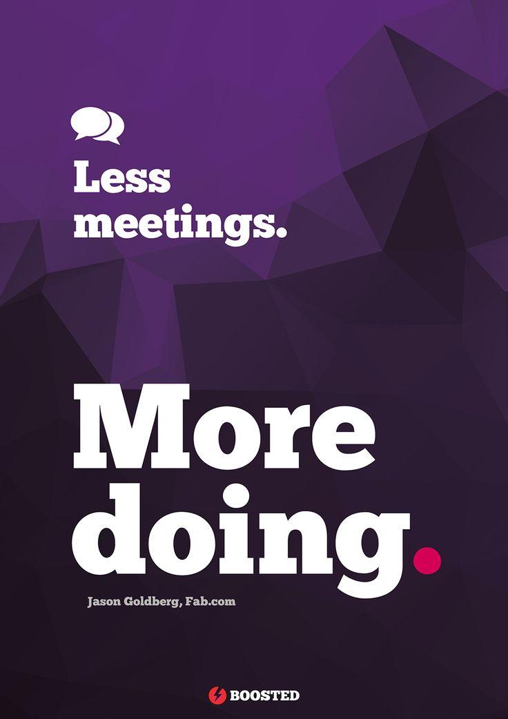 Motivační plakát Méně schůzování (Anglicky)