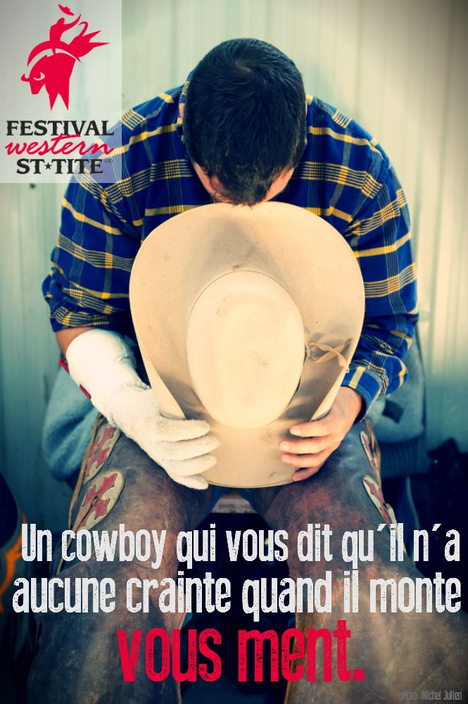 A rodeo cowboy who says he's not afraid to ride is lying / Festival Western de St-Tite / #mauricie #canada #quebec #rodeo #festival #western #cowboy #country #st-tite
