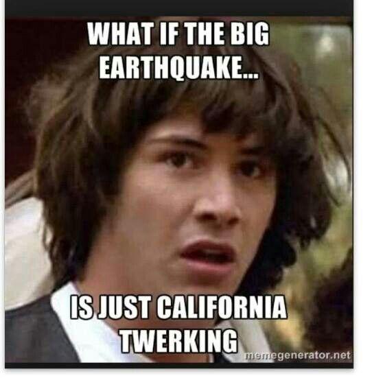 tamworth earthquake meme california - photo#2
