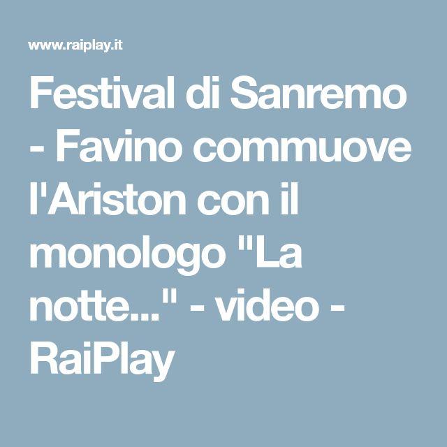"""Festival di Sanremo - Favino commuove l'Ariston con il monologo """"La notte..."""" - video - RaiPlay"""