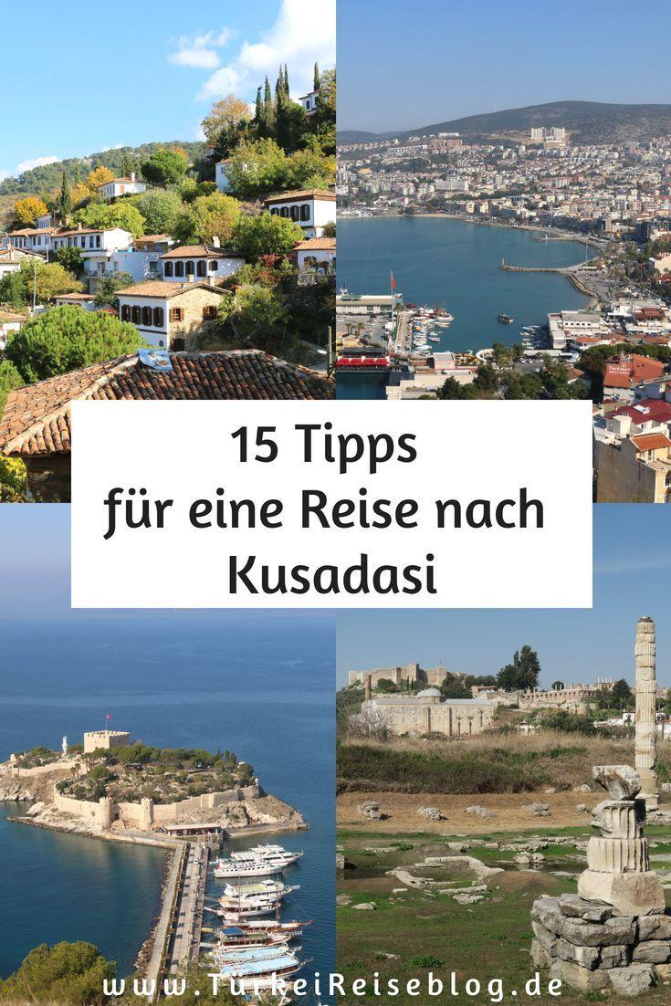 15 Kusadasi Reisetipps Sehenswurdigkeiten Anreise Gute Restaurants Hotels Strande Verkehr Turkei Kusadasi Urlaub Reis Reisen Urlaub Urlaub Planen