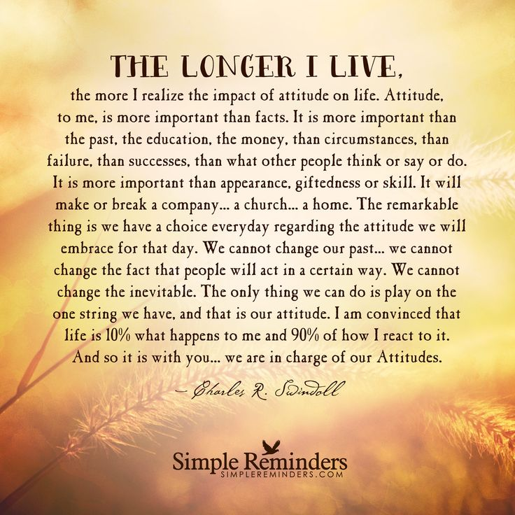"""Charles R. Swindoll: The longer I live, the more I realize the impact of..."" by Charles R. Swindoll"