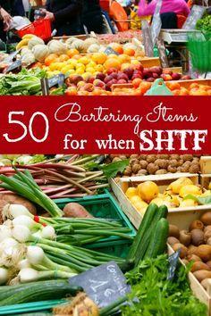 50 Bartering Items for SHTF (stuff hits the fan)