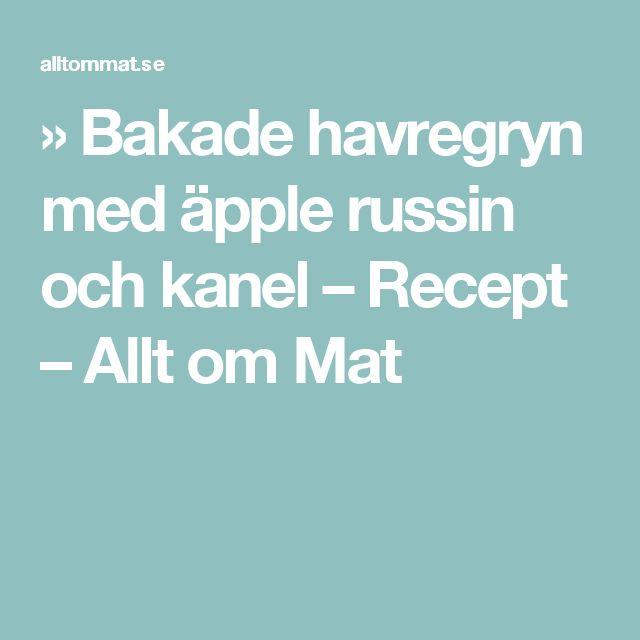 » Bakade havregryn med äpple russin och kanel – Recept – Allt om Mat
