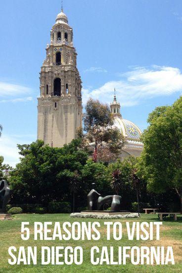 5 Reasons To Visit San Diego, California, USA