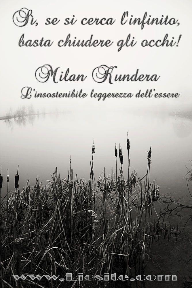 Milan Kundera - Sì, se si cerca ..  Chiudiamo gli occhi e ascoltiamo…