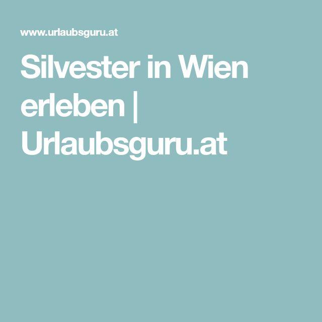 Silvester in Wien erleben | Urlaubsguru.at