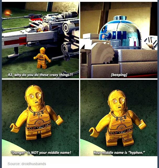 R2-D2 <3 Gotta love Star Wars, even the Lego version>> your middle name is hyphen