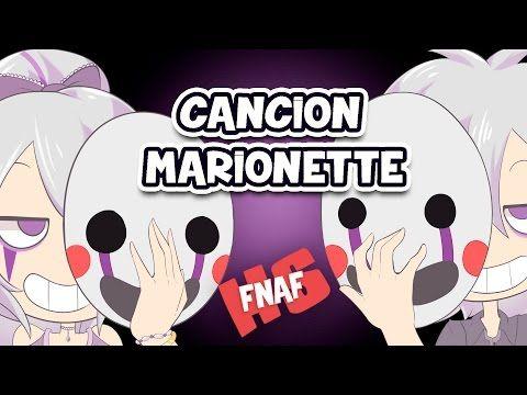 Canción Marionette (Canción y letra) Edd00chan w/ Piyoasdf | FNAFHS - YouTube
