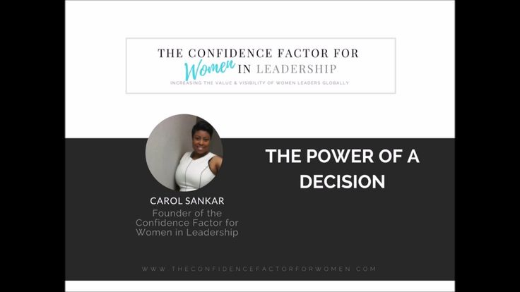 The Confidence Factor for Women: The Power of a Decision