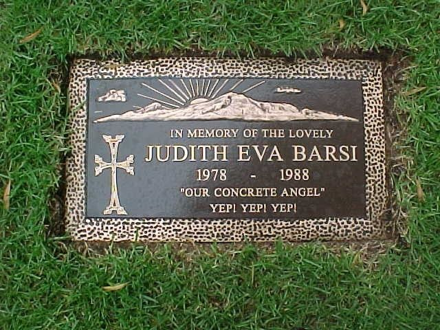 Child Actress, Murder Victim. Born Judith Eva Barsi, the only child to Jozsef and Maria Benko Barsi, Hungarian...