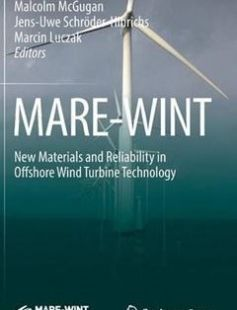 MARE-WINT: New Materials and Reliability in Offshore Wind Turbine Technology free download by Wies?aw Ostachowicz Malcolm McGugan Jens-Uwe Schröder-Hinrichs Marcin Luczak (eds.) ISBN: 9783319390949 with BooksBob. Fast and free eBooks download.  The post MARE-WINT: New Materials and Reliability in Offshore Wind Turbine Technology Free Download appeared first on Booksbob.com.