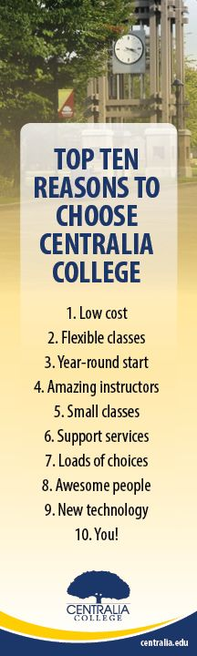 best higher education images college teaching  top 10 reasons to choose centralia college