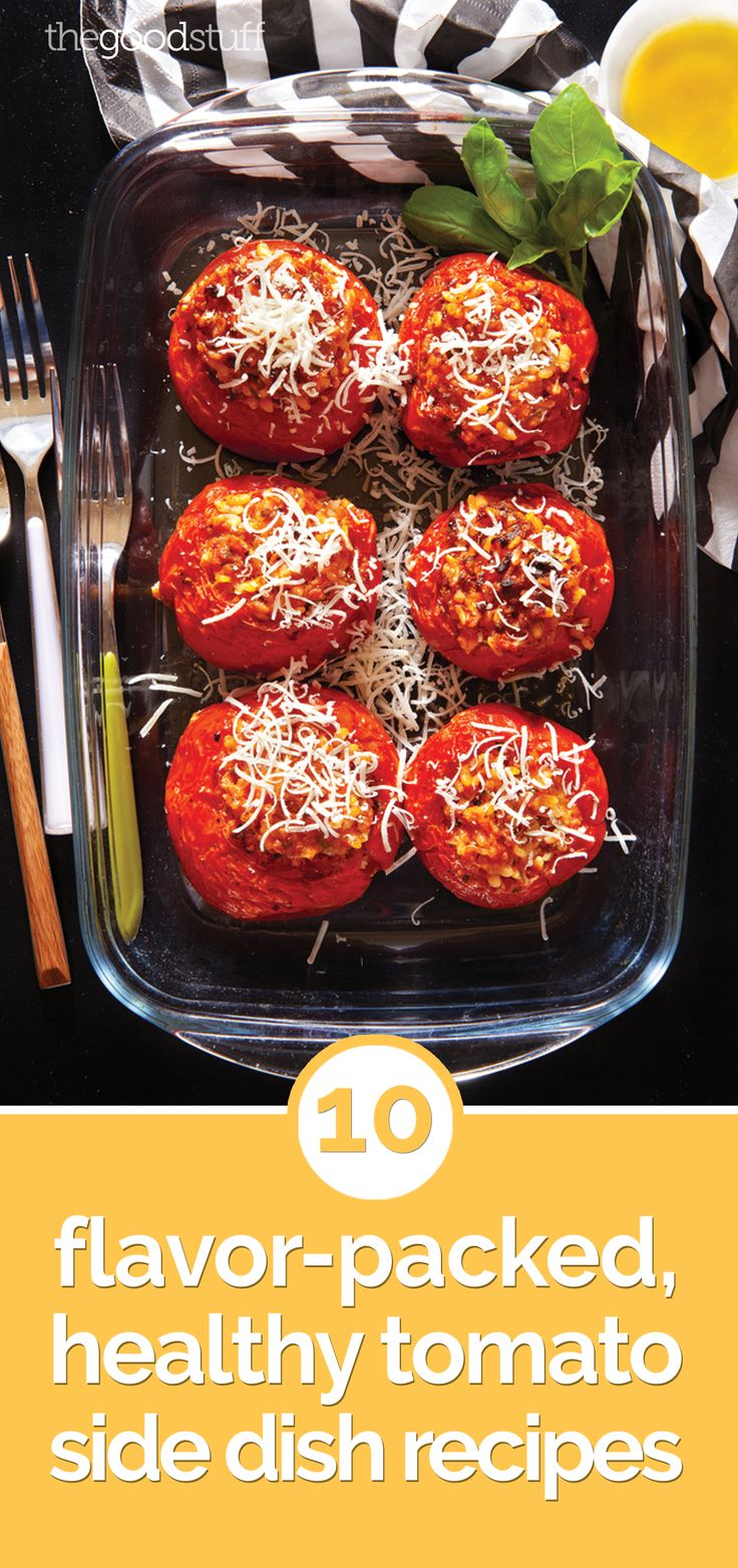 10 Flavor-Packed, Healthy Tomato Side Dish Recipes - thegoodstuff