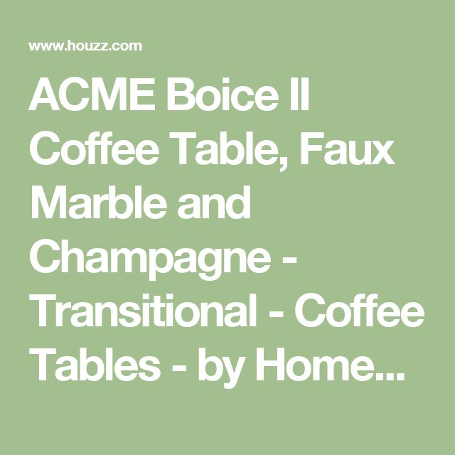 ACME Boice II Coffee Table, Faux Marble and Champagne - Transitional - Coffee Tables - by Homesquare