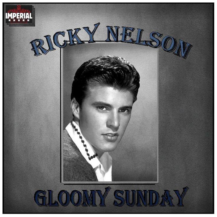 Ricky Nelson - Gloomy Sunday