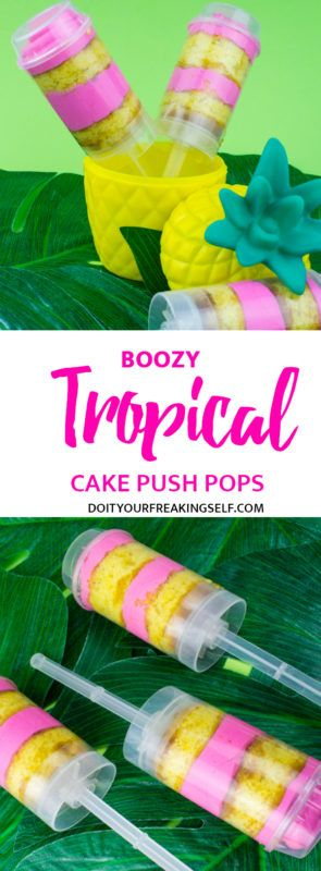 Kick off your summer luau by making these fun boozy tropical cake push pops! A sweet addition to your flamingo, pineapple, hawaiian party! Flamingo pineapple party | Luau food | treat pops | Cake pops | pink and yellow